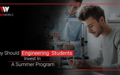Why Should  Engineering  Students Invest In A Summer Program